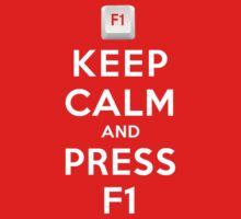 Keep Calm and Press F1 by oawan
