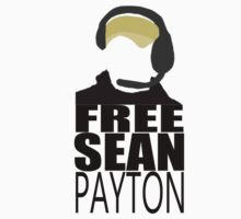 Free Sean Payton (BountyGate) by WhoDatNation