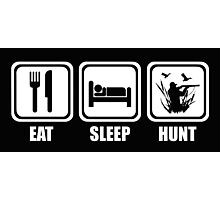 Eat Sleep Duck Hunting Photographic Print