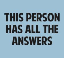 This Person Has All The Answers by FunniestSayings