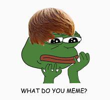 what do you mean? meme* T-Shirt