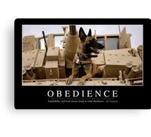 Obedience: Inspirational Quote and Motivational Poster Canvas Print