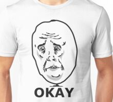 Okay Meme Unisex T-Shirt
