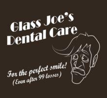Glass Joe's Dental Care (Dark) by SaBLeSoLDi3R
