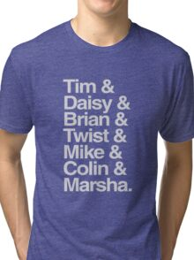 Tim& Daisy & Skip to the end... Tri-blend T-Shirt