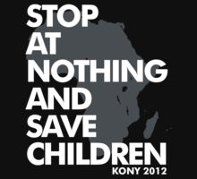 STOP AT NOTHING AND SAVE CHILDREN by nadievastore