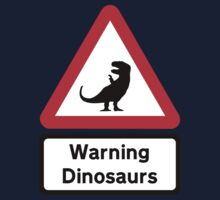 Warning: Dinosaurs (road sign) Baby Tee