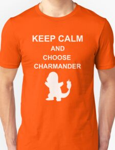 Keep Calm and choose Pokemon! T-Shirt