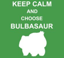keep calm and choose bulbasaur by jem16