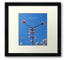 tell me why... Framed Print