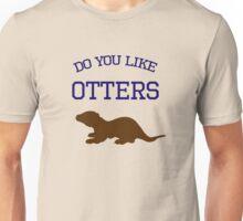 Do you like otters? Unisex T-Shirt