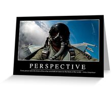 Perspective: Inspirational Quote and Motivational Poster Greeting Card