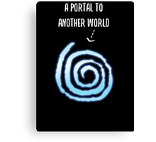 A Portal To Another World T Shirt Canvas Print