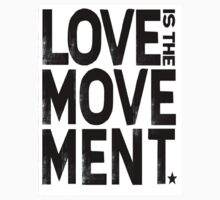 Love Is The Movement by mirra96