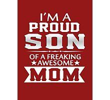 Proud Son... Photographic Print