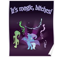 It's MAGIC! with text Poster