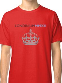 London 2012 - Londinium MMXII Large Crown Classic T-Shirt