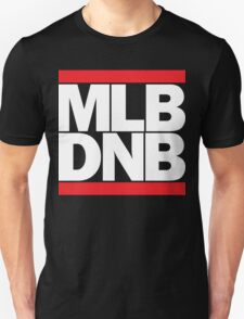 MLB DNB (White on Dark) T-Shirt