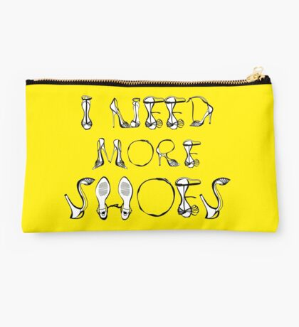 I need more shoes! Studio Pouch