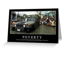 Poverty: Inspirational Quote and Motivational Poster Greeting Card