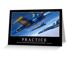 Practice: Inspirational Quote and Motivational Poster Greeting Card