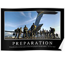 Preparation: Inspirational Quote and Motivational Poster Poster