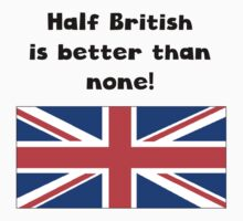 Half British Is Better Than None One Piece - Long Sleeve