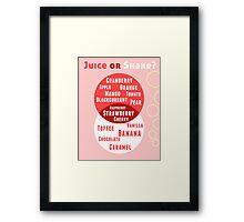 Juice or Shake Framed Print