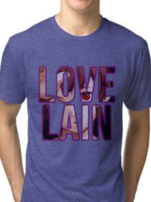 Let's all Love Lain! Tri-blend T-Shirt