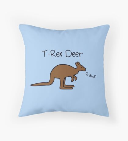 Kangaroos Are T-Rex Deer Throw Pillow