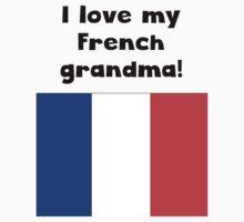 I Love My French Grandma Kids Tee