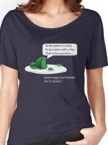Green Eggs and Hamlet Women's Relaxed Fit T-Shirt