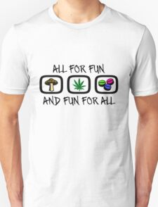 All For Fun T-Shirt