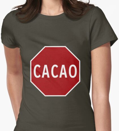 Cacao! Womens Fitted T-Shirt