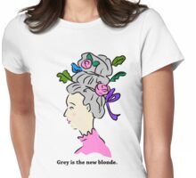 Grey Hair is the New Blonde Womens Fitted T-Shirt
