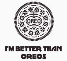 I'm Better Than Oreos Kids Tee