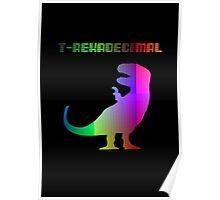 T-Rexadecimal Poster