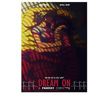 Dream On Poster Photographic Print