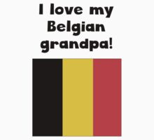 I Love My Belgian Grandpa Kids Tee