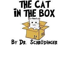 The Cat In The Box By Dr Schrodinger T Shirt Photographic Print