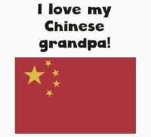 I Love My Chinese Grandpa Baby Tee