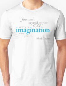 Mark Twain - Imagination T-Shirt