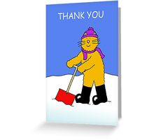 Thank you for clearing the snow. Greeting Card