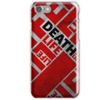 In Life there is Death iPhone Case/Skin