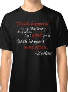 Zevran Aranai - Death Happens Classic T-Shirt