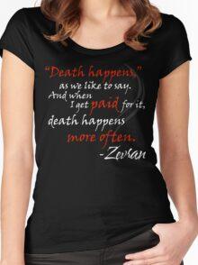 Zevran Aranai - Death Happens Women's Fitted Scoop T-Shirt