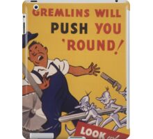 Gremlins Will Push You 'Round iPad Case/Skin