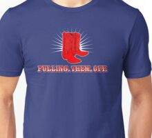 Pulling. Them. Off. Unisex T-Shirt