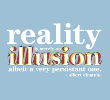 Einstein - Reality is merely an illusion Baby Tee