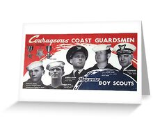 Courageous Coast Guardsmen Greeting Card